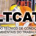 Laudo técnico de condições ambientais do trabalho